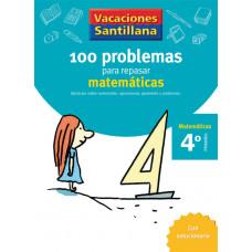 100 PROBLEMAS REPASAR MATEMATICAS 4ºEP 06 VACACIONES