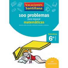 100 PROBLEMAS REPASAR MATEMATICAS 6ºEP 06 VACACIONES