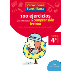 100 EJERCICIOS COMPRENSION LECTORA 4ºEP 06 VACACIONES