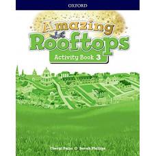 Amazing Rooftops. Activity Book 3